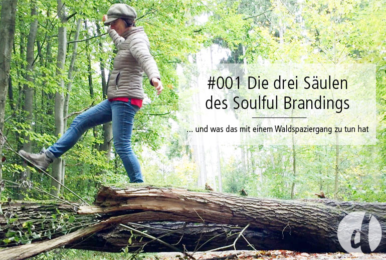 Podcast Zeig dich - Soulful Branding - Folge 001