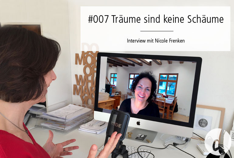 Traeume - Podcast Zeig dich - Soulful Branding - Folge 007