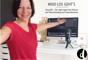 Podcast Zeig dich - Soulful Branding - Folge 000